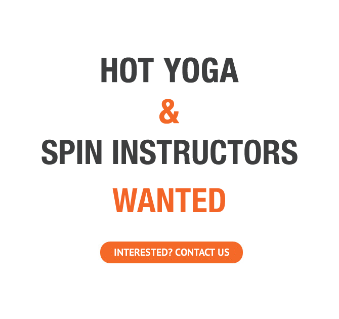 Hot Yoga and Spin Instructors wanted